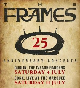 January – The Frames Announce 25th Anniversary